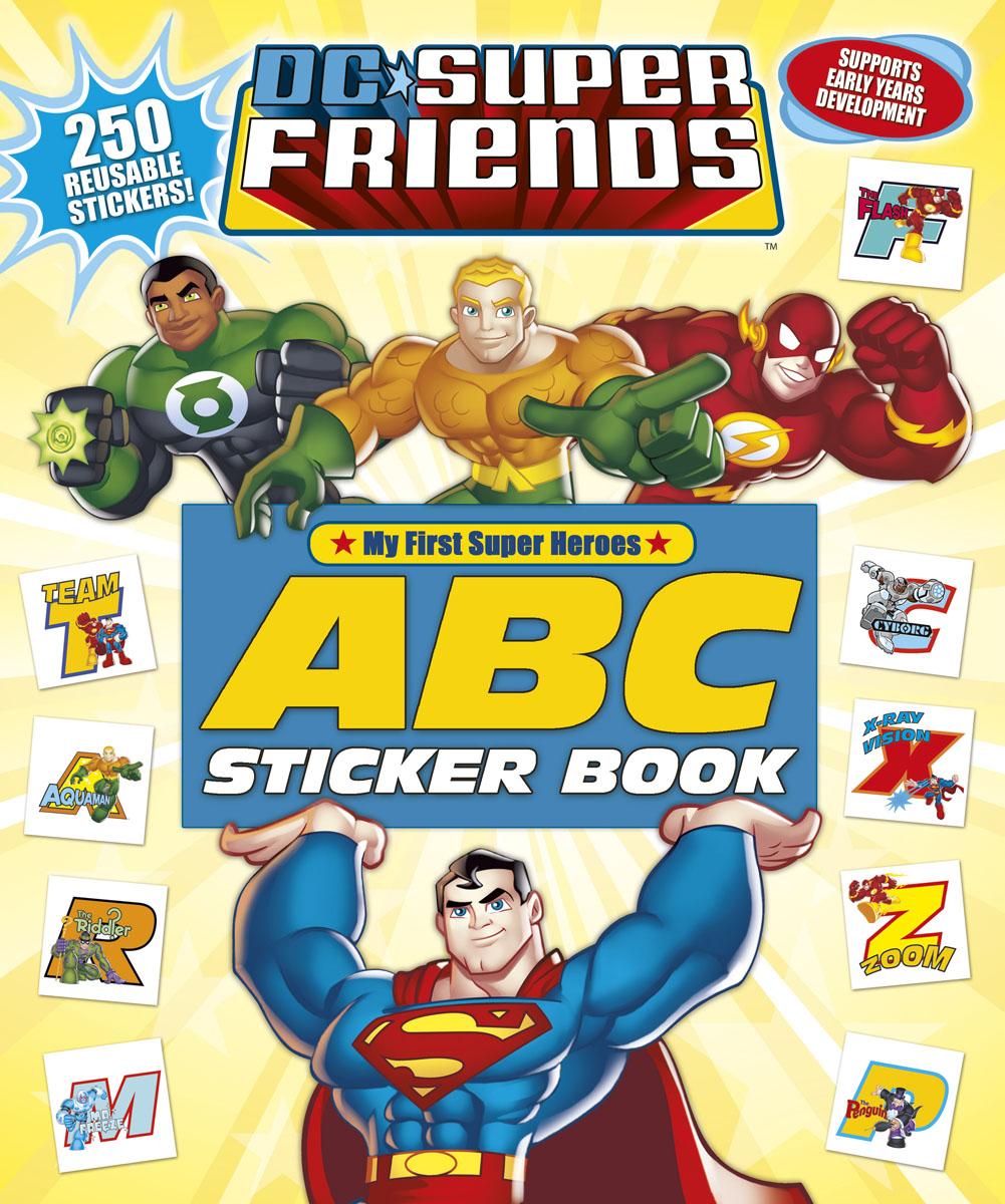 DC Super Friends: ABC Sticker Book dc super friends flying high