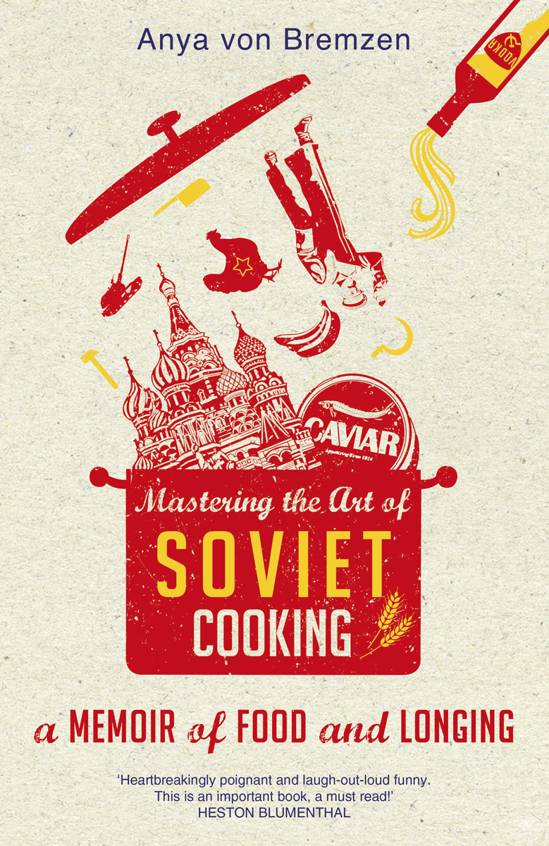 цена на Mastering the Art of Soviet Cooking