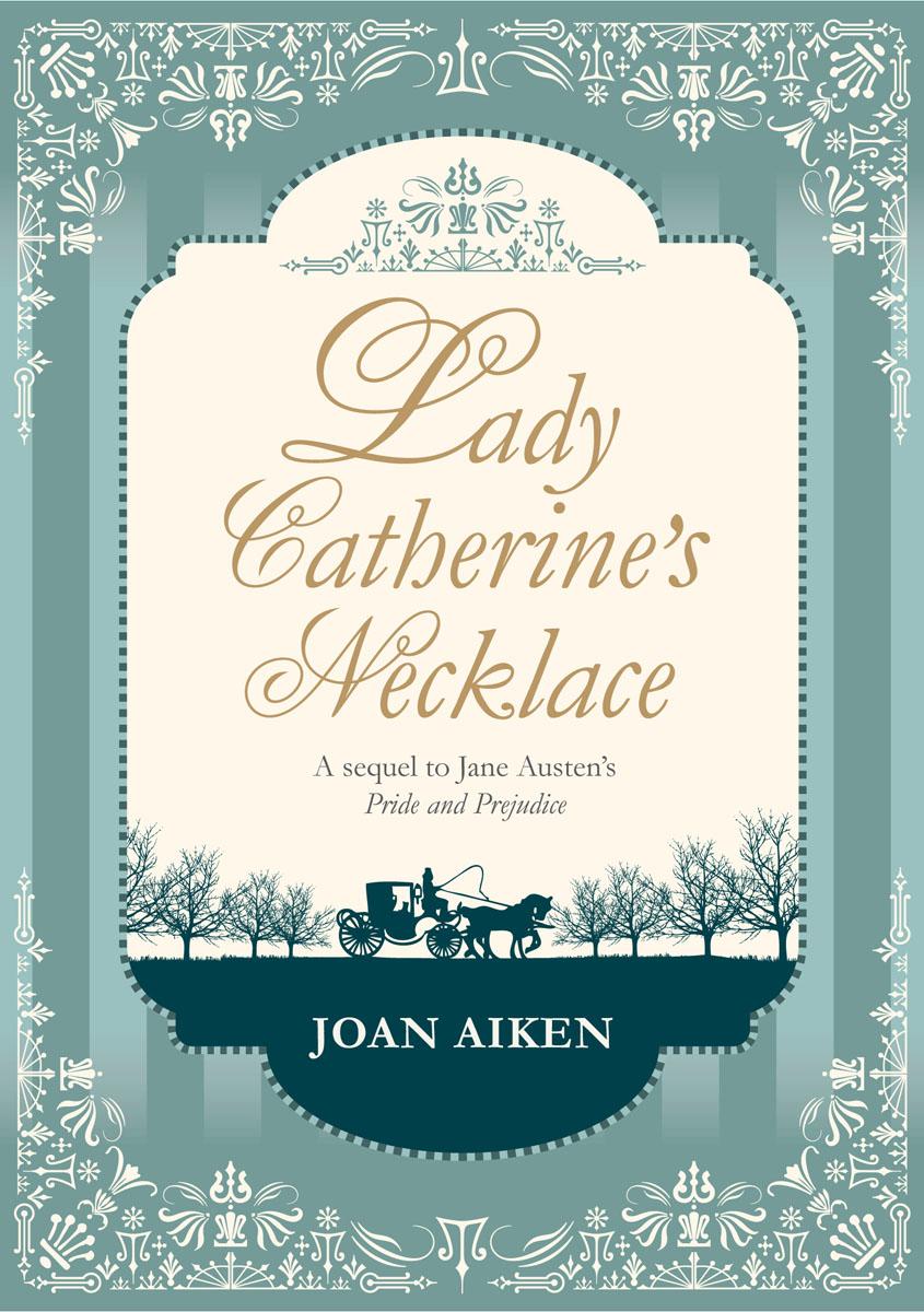 Lady Catherine's Necklace jane austen for dummies joan elizabeth klingel ray