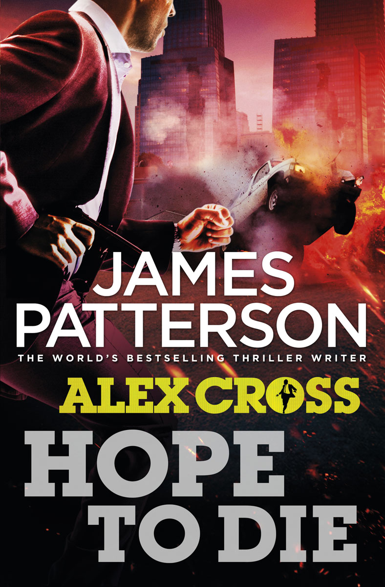 Hope to Die patterson james alex cross run