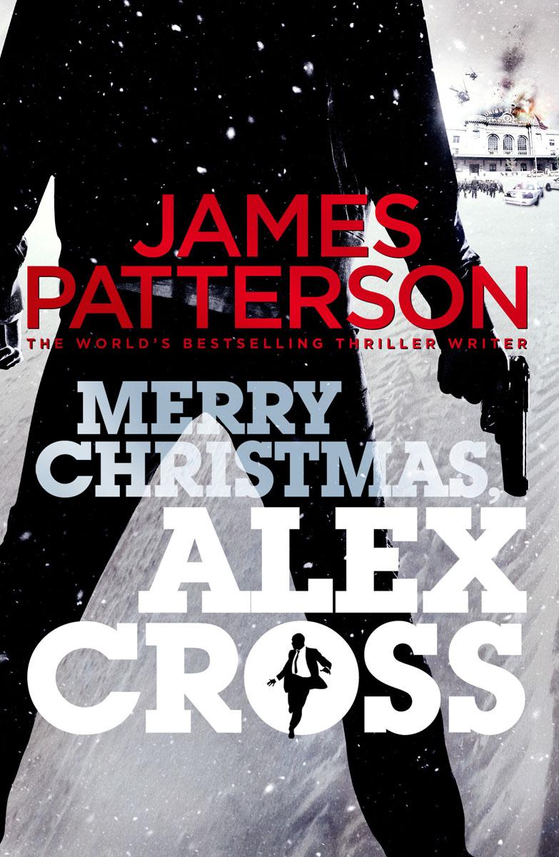 Merry Christmas, Alex Cross patterson james alex cross run