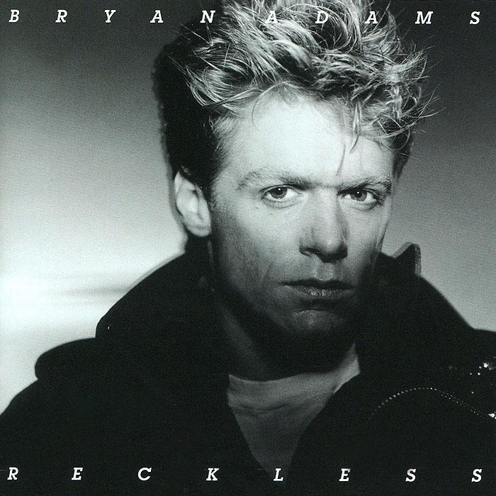 Брайан Адамс Bryan Adams. Reckless брайан адамс summerside