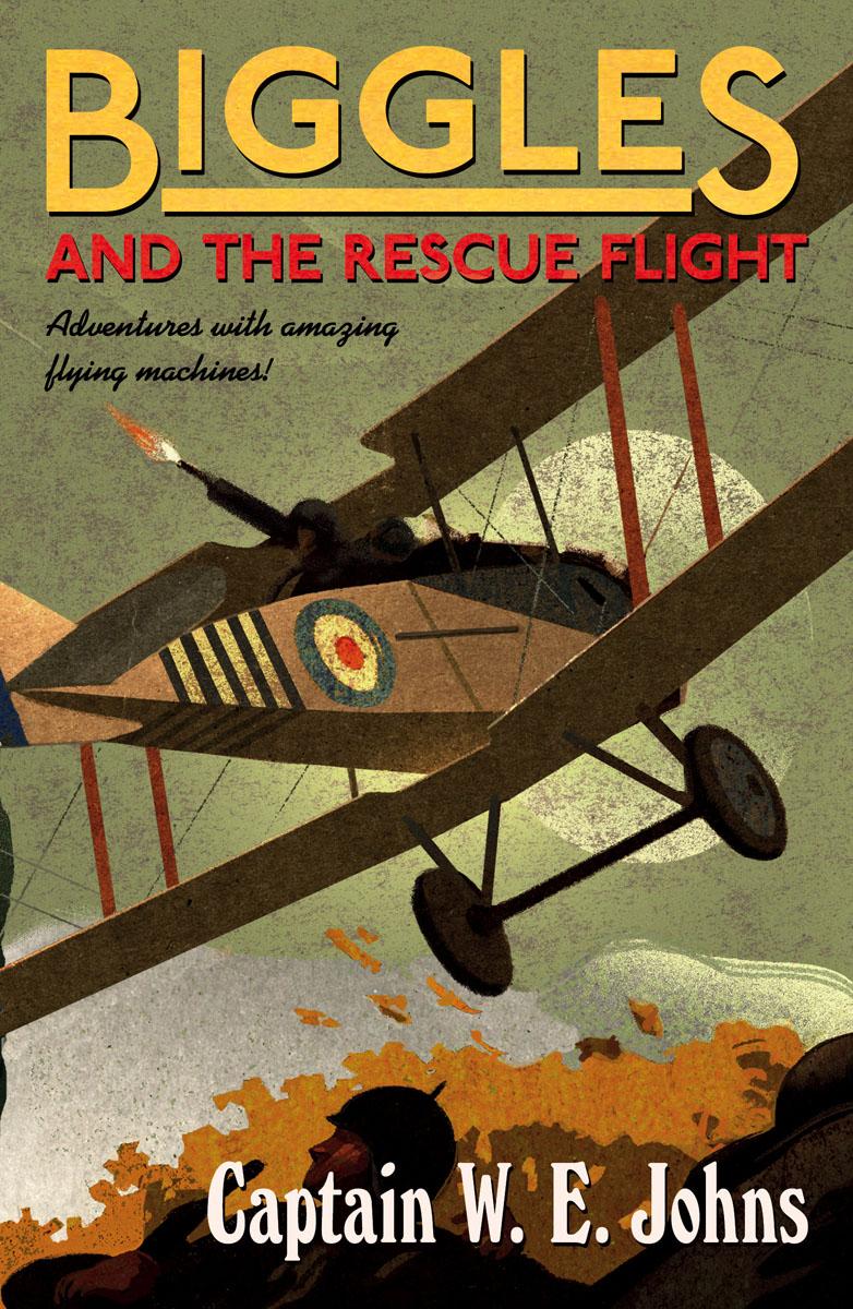 Купить Biggles and the Rescue Flight