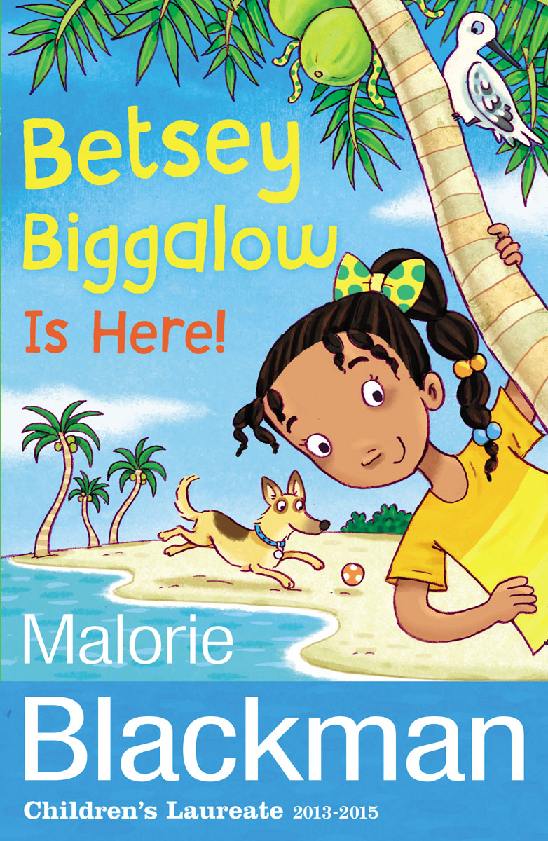 Betsey Biggalow is Here! blackman malorie magic betsey