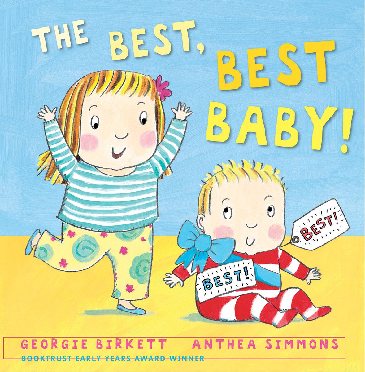 The Best, Best Baby! the best best baby