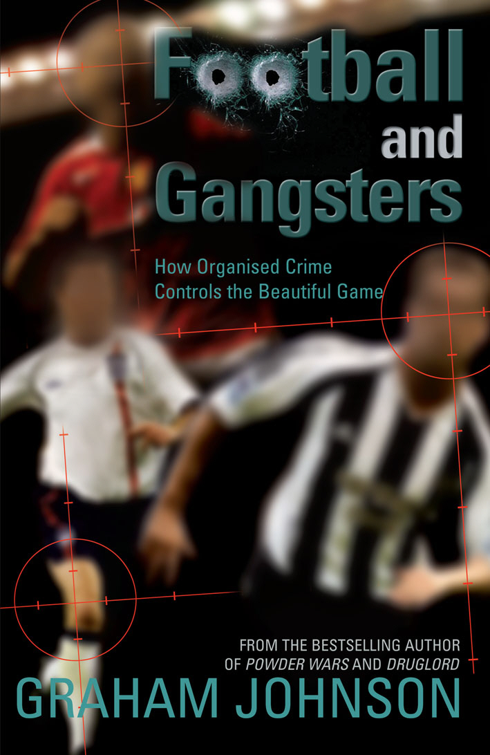 Football and Gangsters