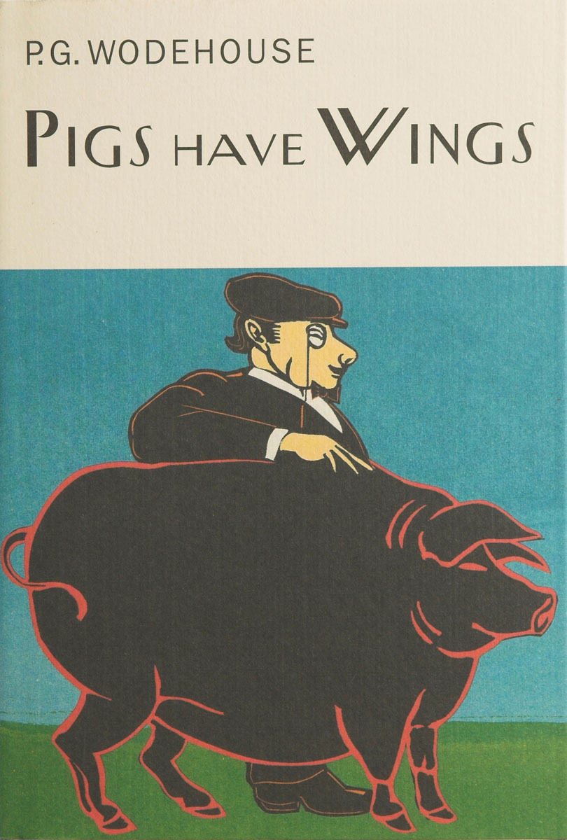 Pigs Have Wings pigs have wings