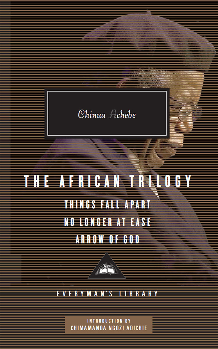 The African Trilogy: Things Fall Apart No Longer at Ease Arrow of God people шарф