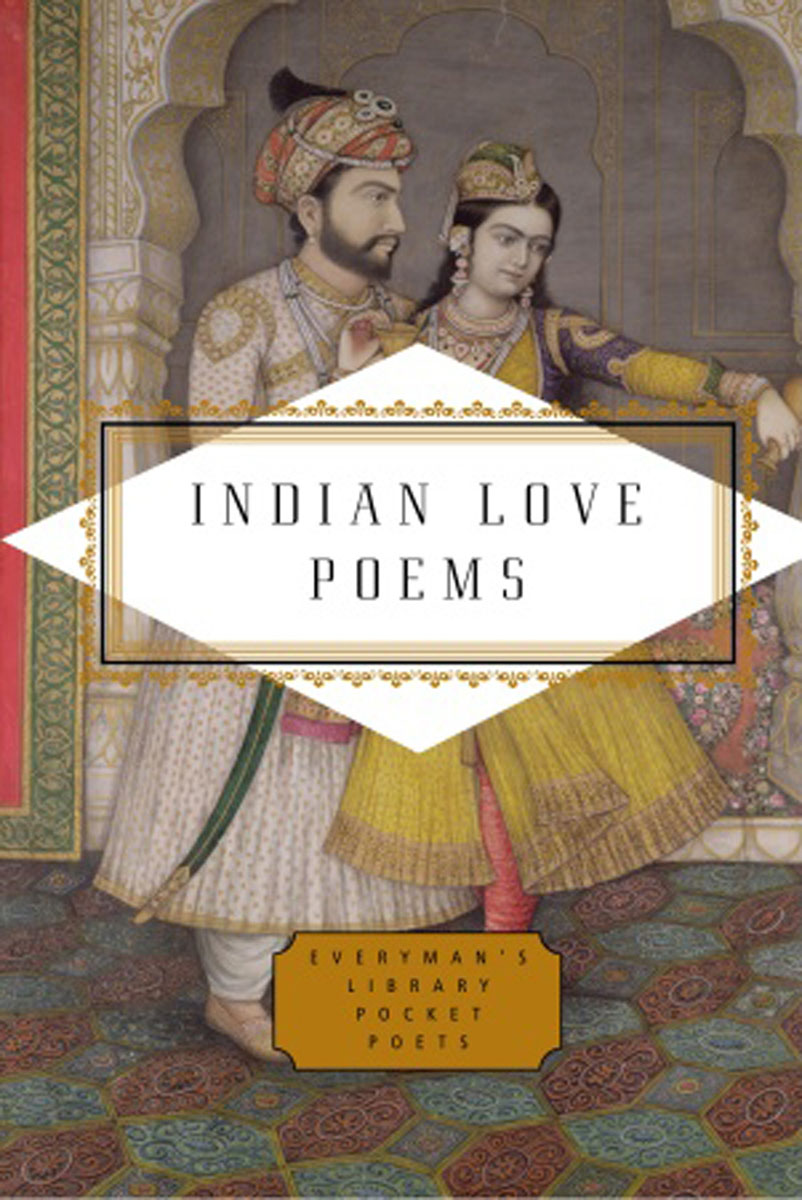 Indian Love Poems twenty love poems