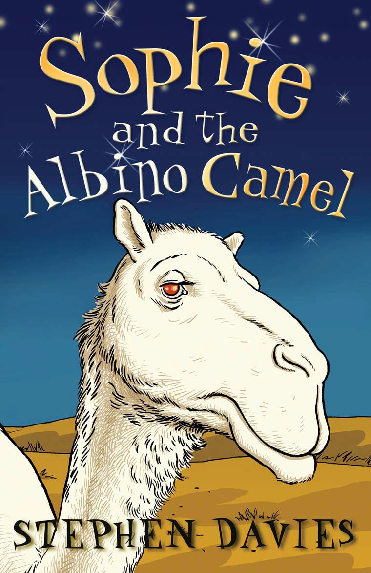 Купить Sophie and the Albino Camel,