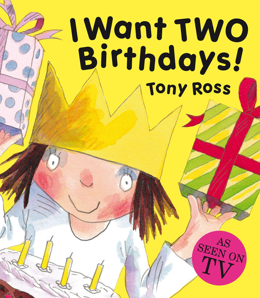 I Want Two Birthdays! seeing things as they are