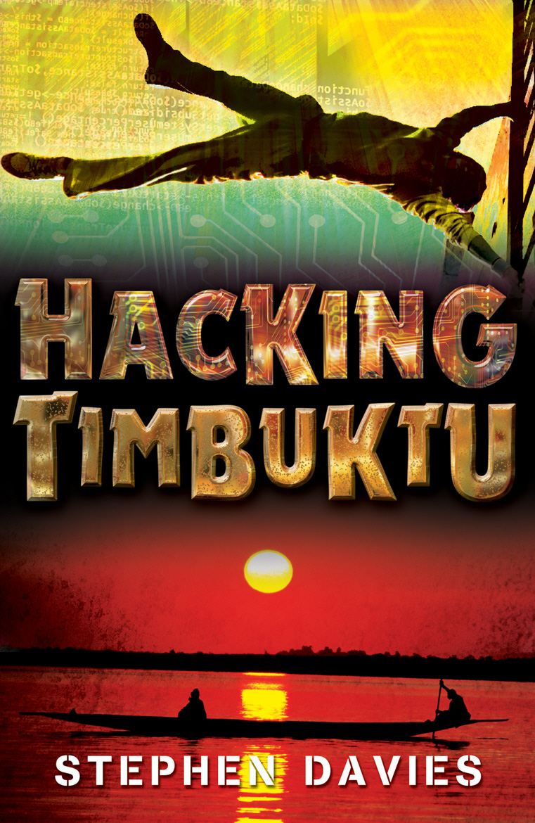 Hacking Timbuktu treasure hunters quest for the city of gold