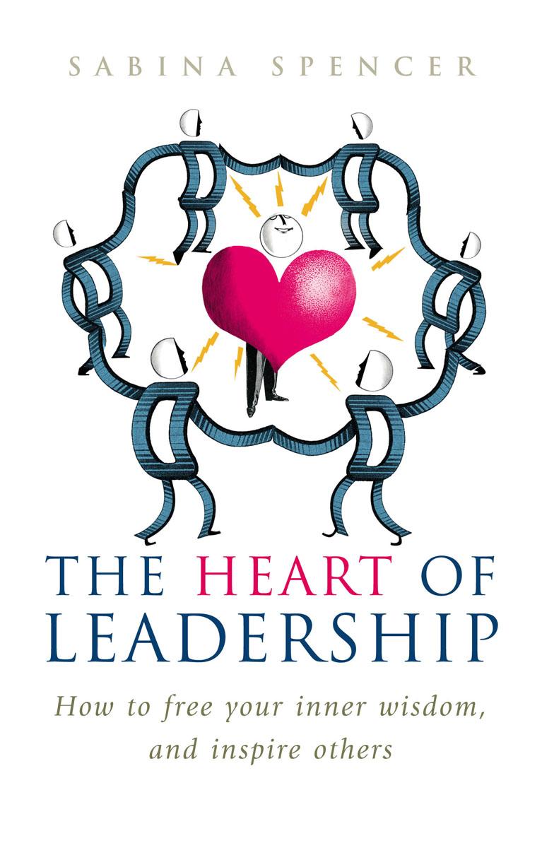The Heart Of Leadership the heart of leadership