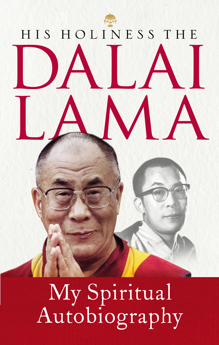 My Spiritual Autobiography cutler c dalai lama the art of happiness a handbook for living