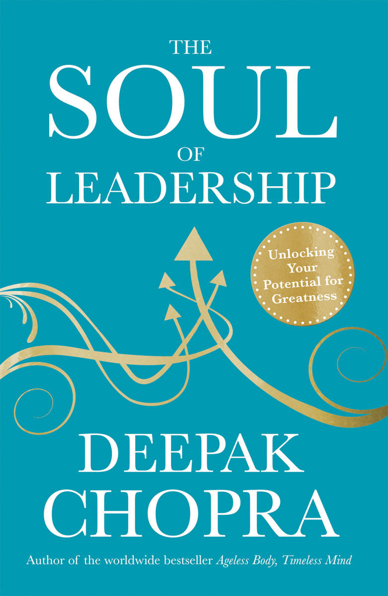 The Soul of Leadership leadership the spirit and the structure