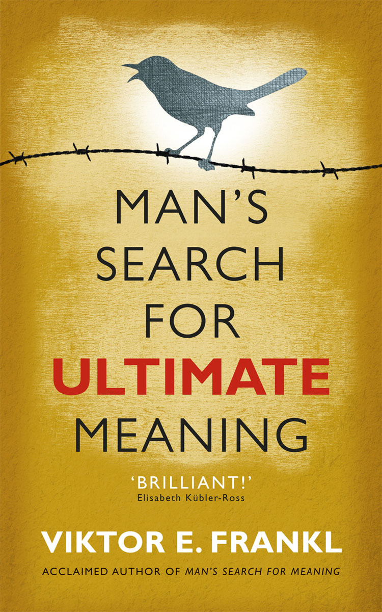 Man's Search for Ultimate Meaning more meaning 50mm