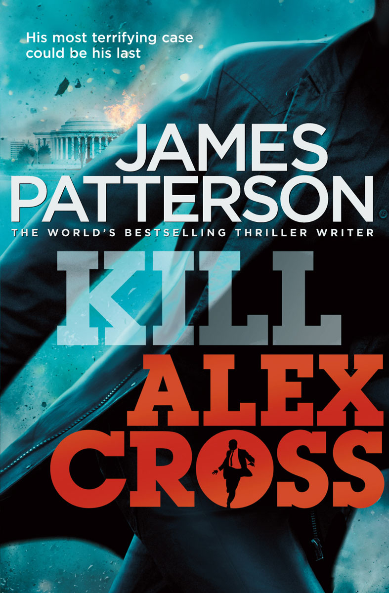 Kill Alex Cross patterson james alex cross run