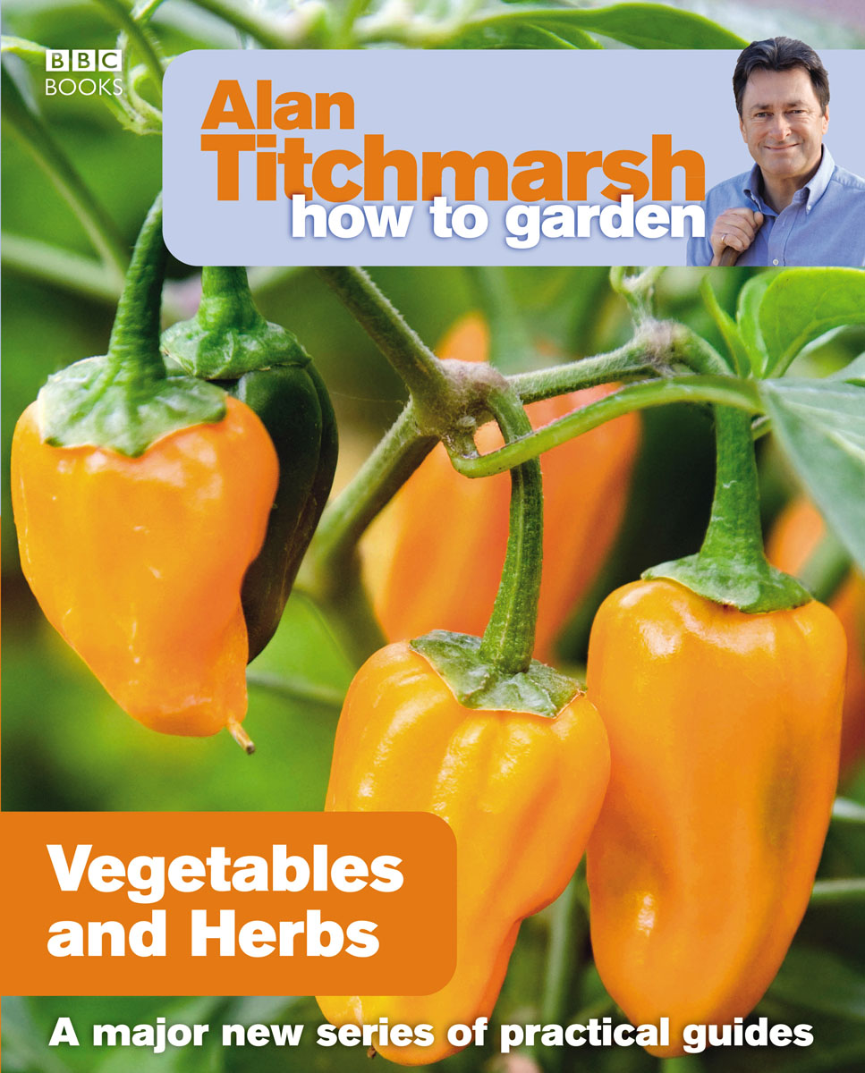 Alan Titchmarsh How to Garden: Vegetables and Herbs islam between jihad and terrorism