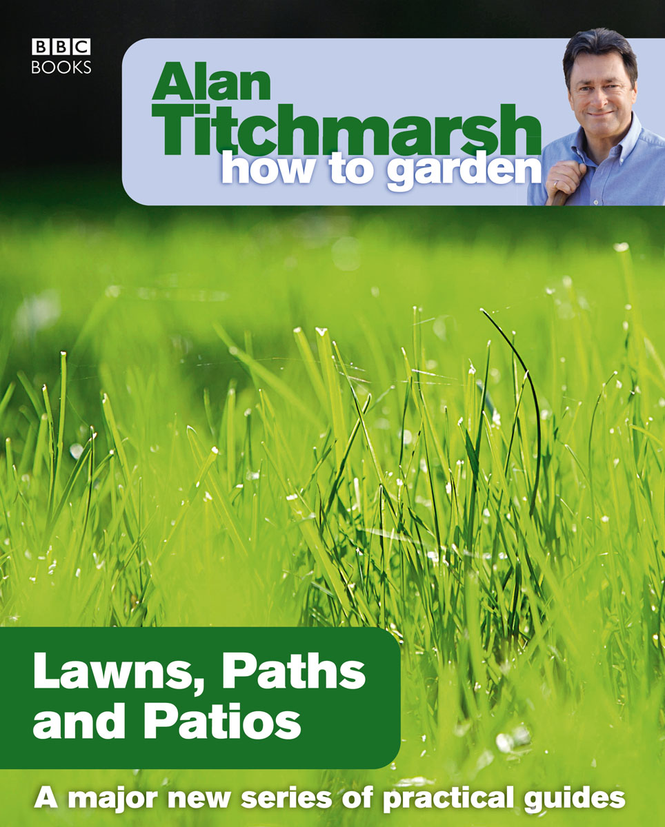 Alan Titchmarsh How to Garden: Lawns Paths and Patios boxpop lb 081 35