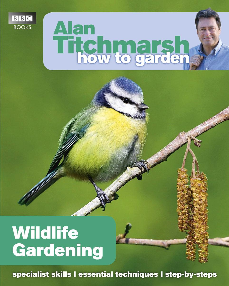 где купить Alan Titchmarsh How to Garden: Wildlife Gardening по лучшей цене