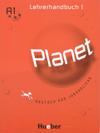 Planet: Lehrerhandbuch 1. Deutsch fur Jugendliche