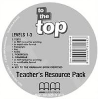 TO THE TOP  1-3  TEACHER'S RESOURCE CD/CD-ROM (V.3)