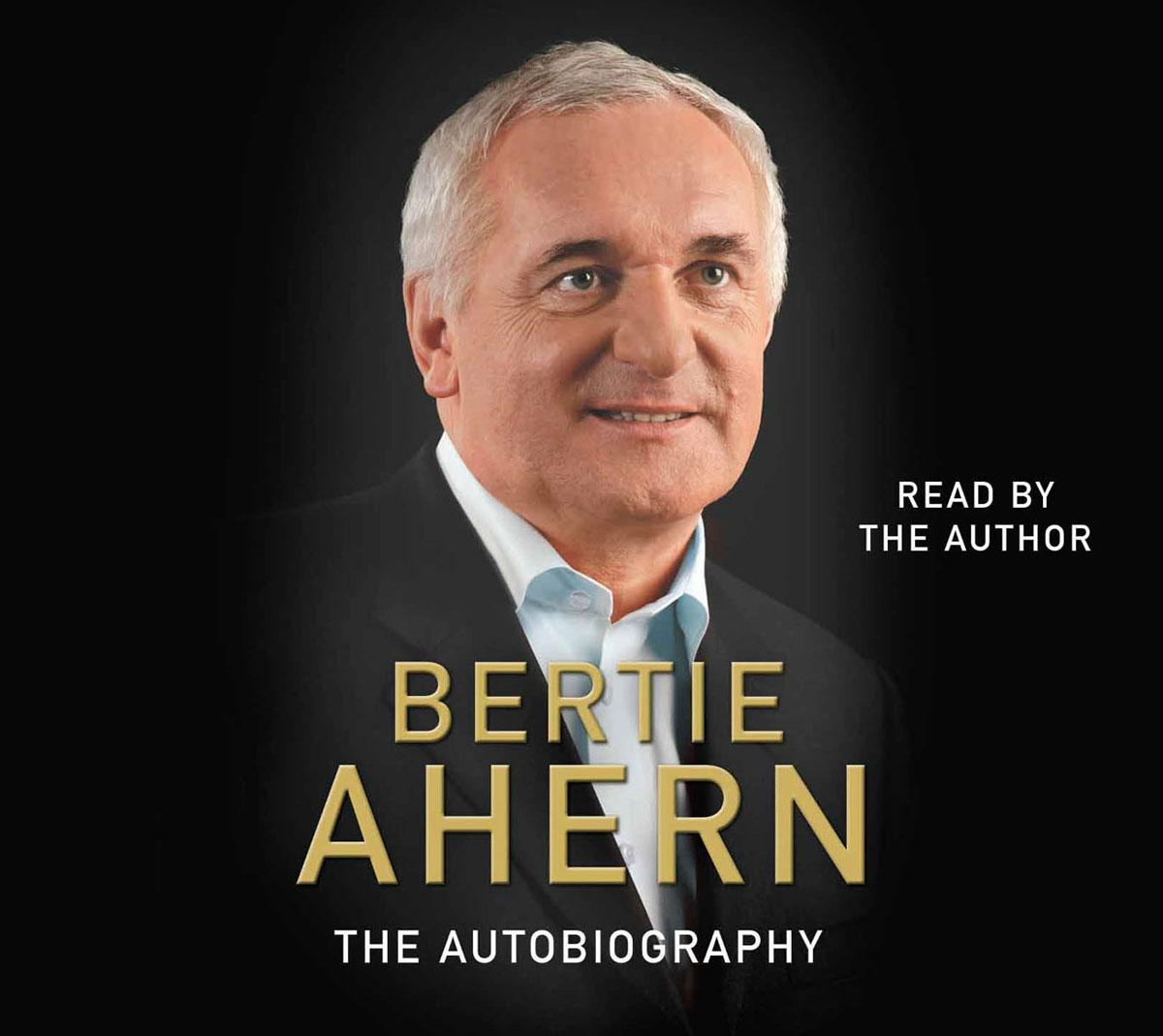 Bertie Ahern Autobiography