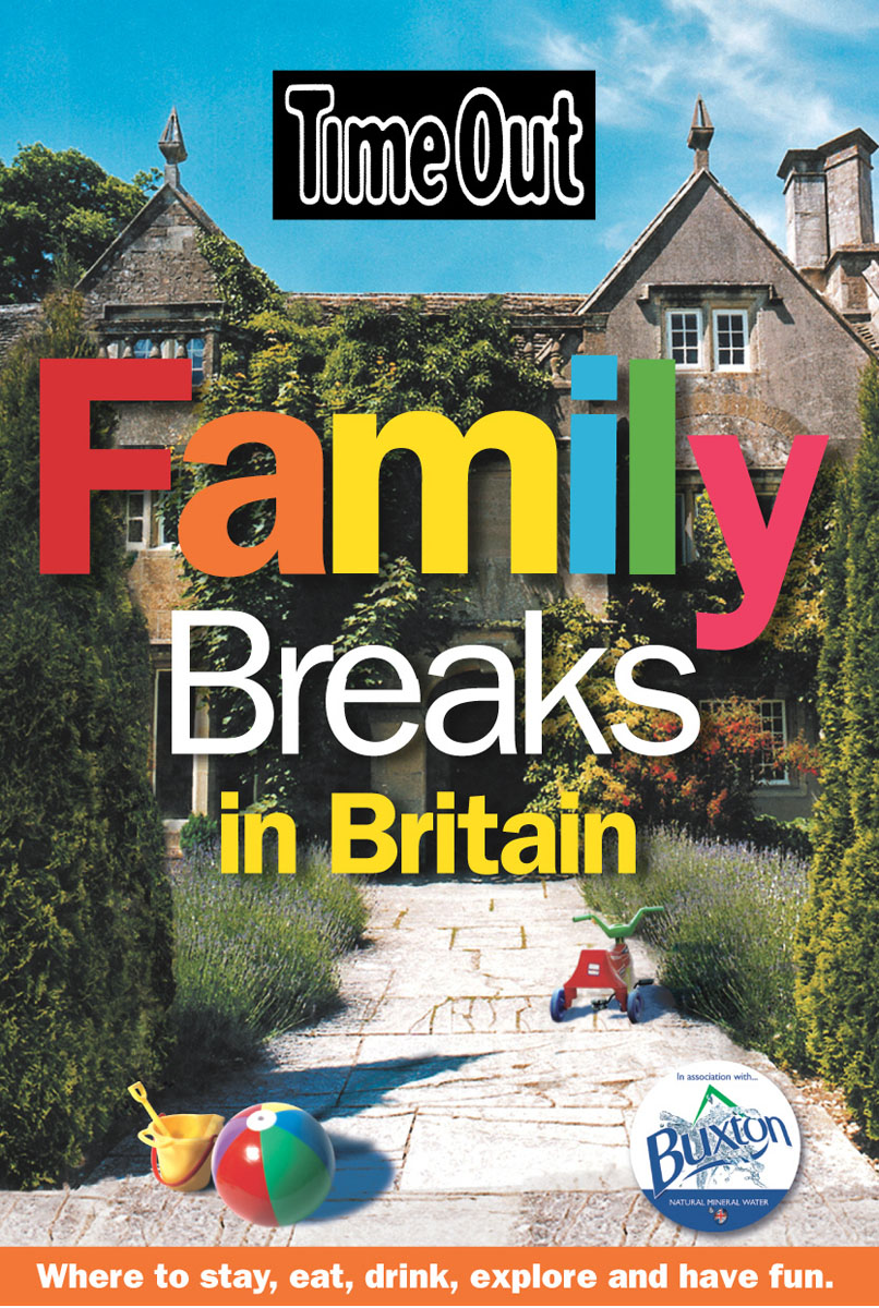 Time Out Family Breaks in Britain - 1st edition time out rome 8th edition