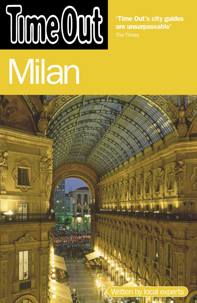Time Out Milan 4th edition time out rome 8th edition