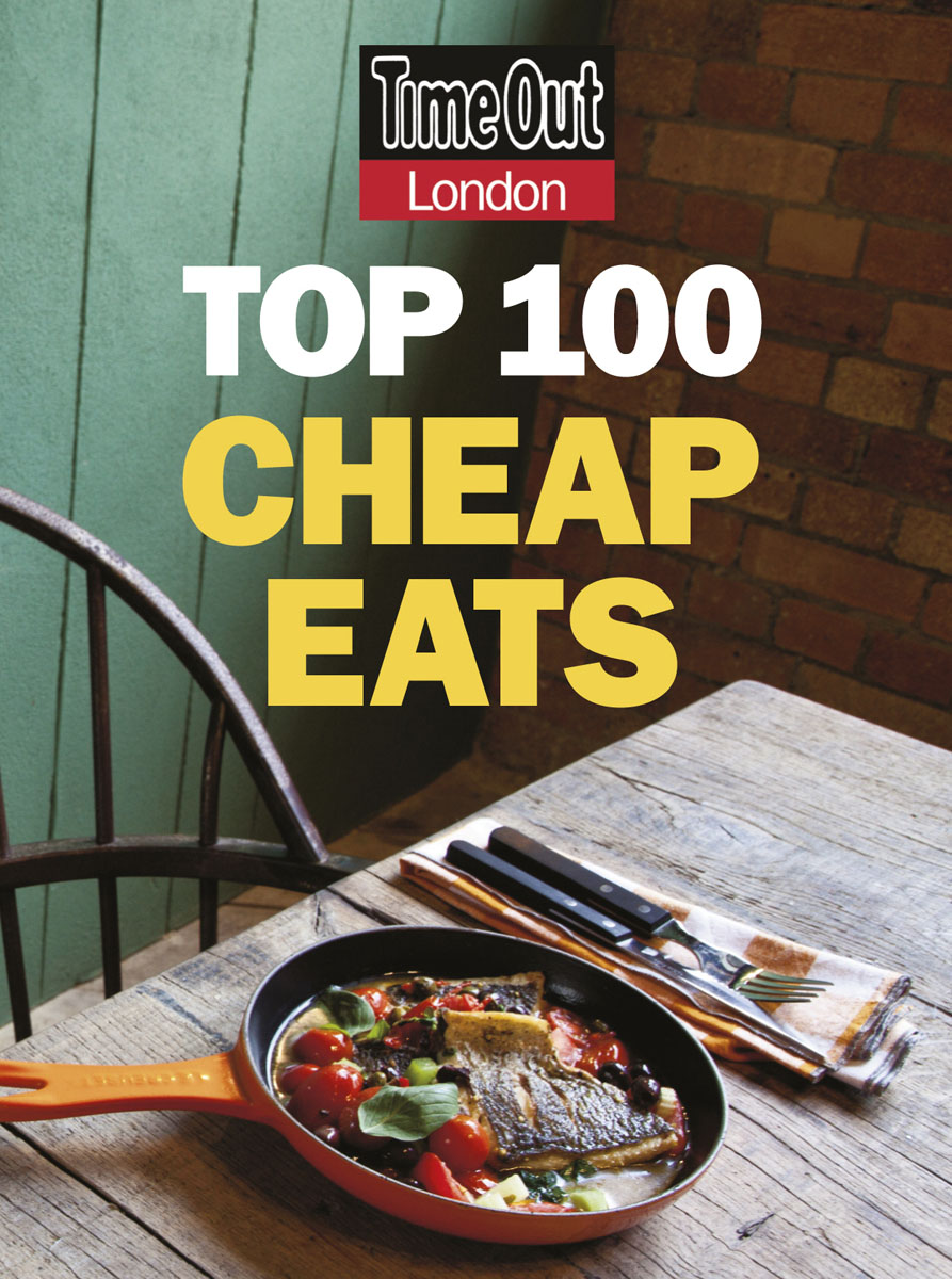 Time Out Top 100 Cheap Eats in London 101 cheap eats