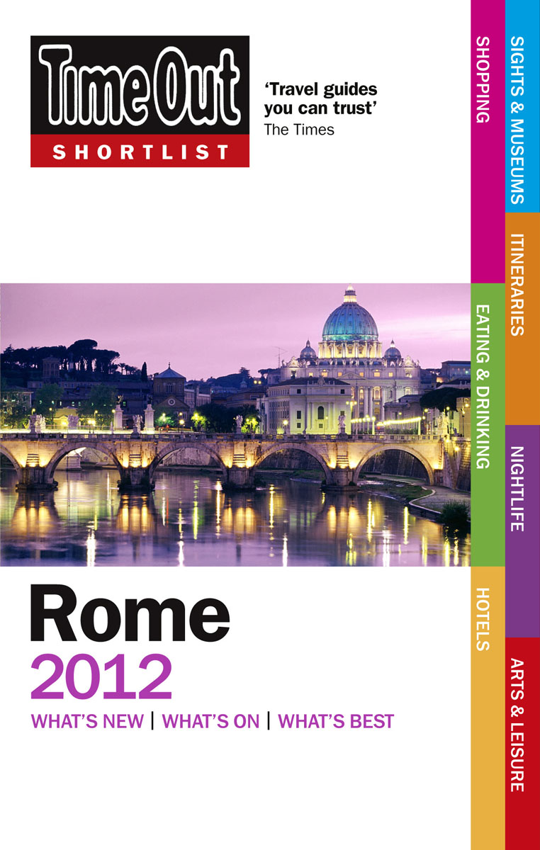 Time Out Shortlist Rome 6th edition time out rome 8th edition