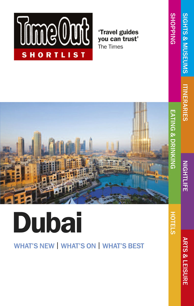 Time Out Shortlist Dubai 2nd edition time out guides ltd time out istanbul 3rd edition