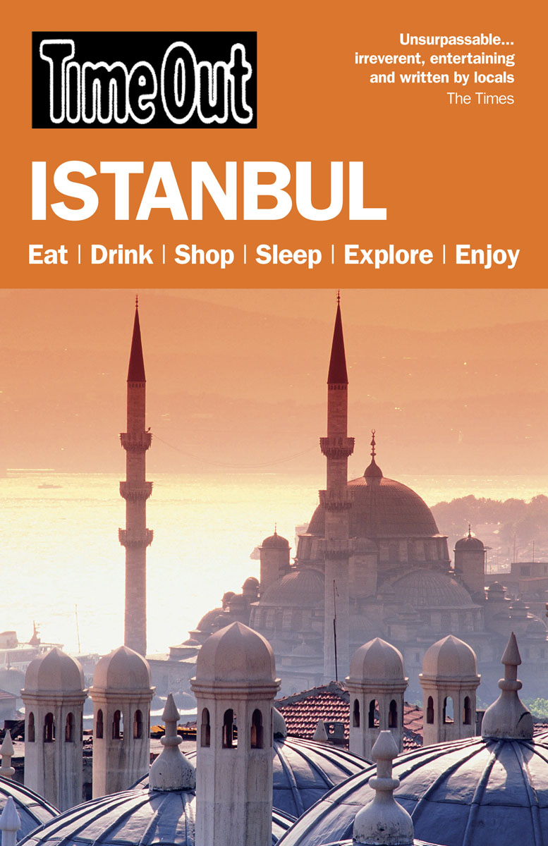 Time Out Istanbul 5th edition time out guides ltd time out istanbul 3rd edition