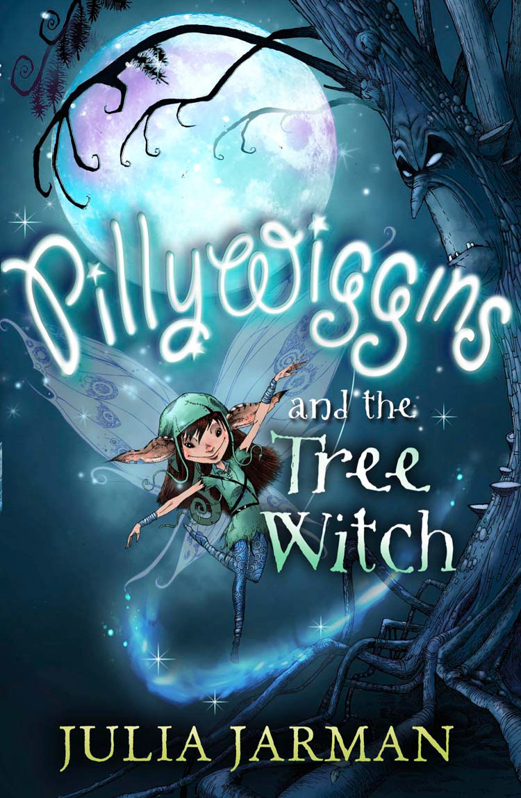 Pillywiggins and the Tree Witch pillywiggins and the tree witch