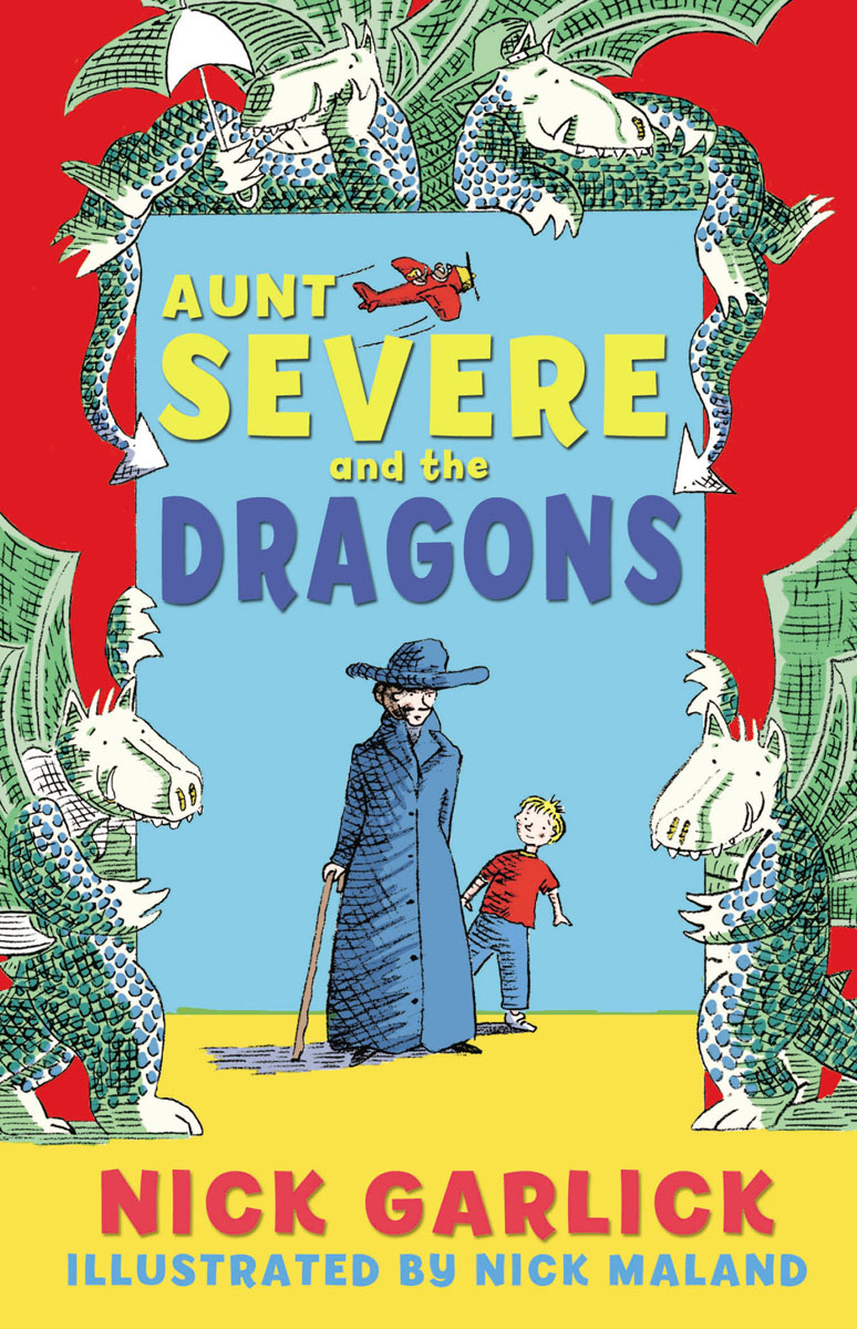 Aunt Severe and the Dragons chris wormell george and the dragon