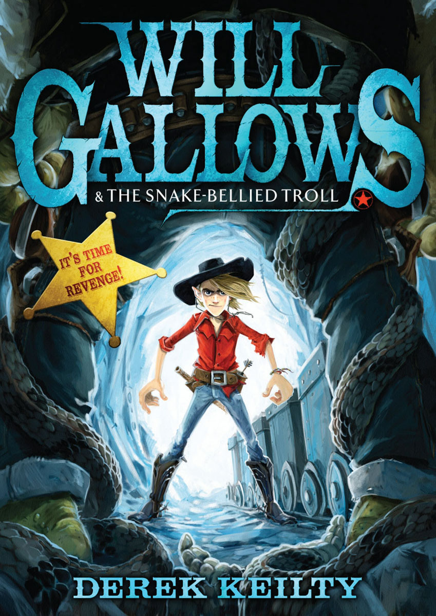 Will Gallows and the Snake-Bellied Troll treasure hunters quest for the city of gold