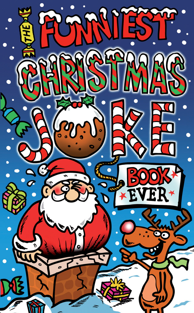 The Funniest Christmas Joke Book Ever the funniest christmas joke book ever
