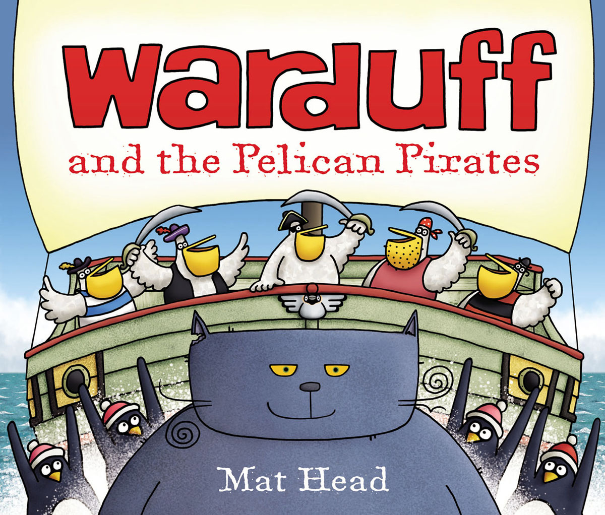 Warduff and the Pelican Pirates must i go down to the sea again