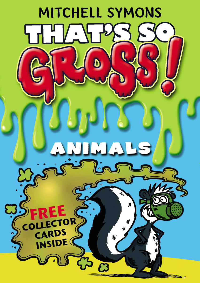 That's So Gross!: Animals symons mitchell that s so gross human body