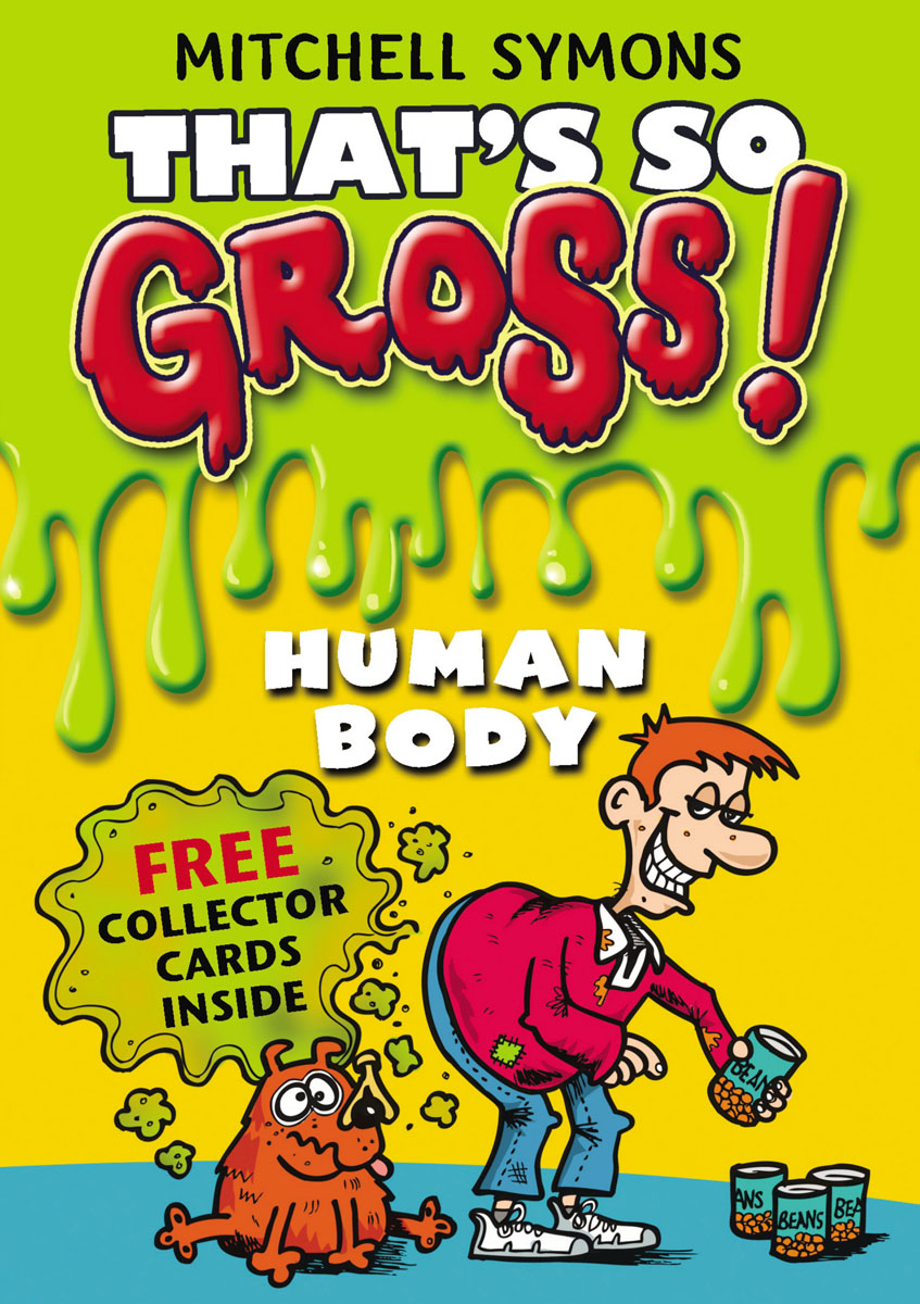 That's So Gross!: Human Body symons mitchell that s so gross human body