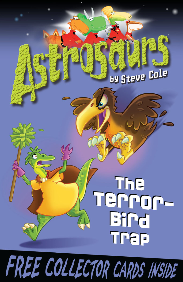 Astrosaurs 8: The Terror-Bird Trap