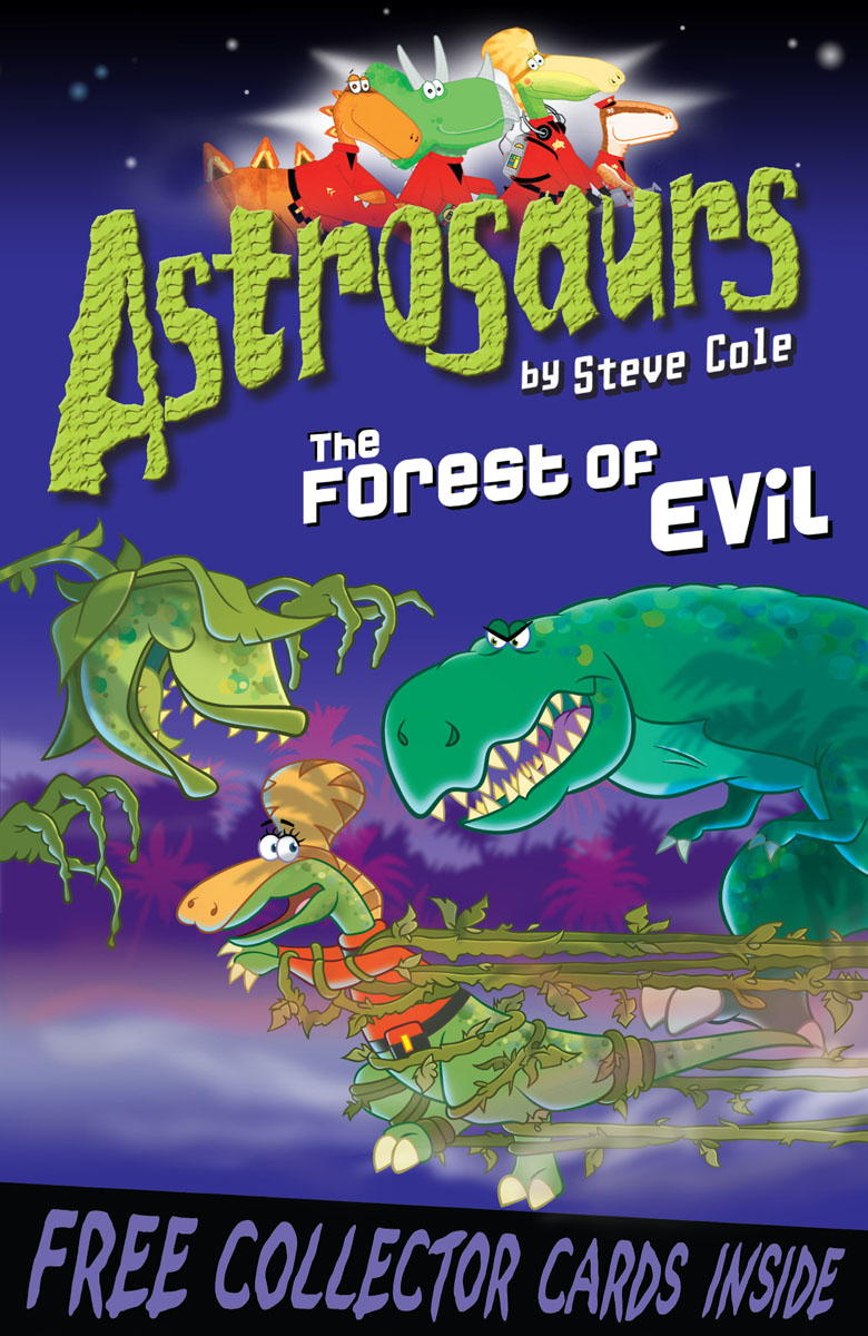 Astrosaurs 19: The Forest of Evil the flying beaver brothers and the evil penguin plan
