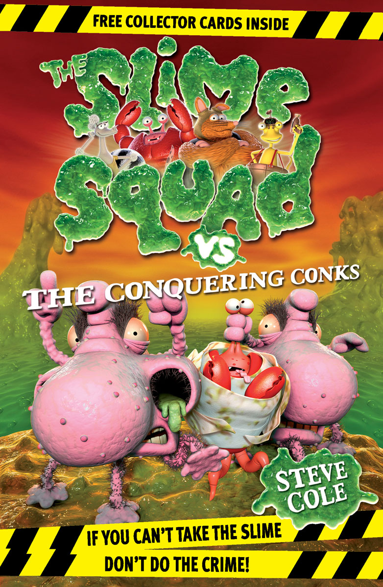 Slime Squad vs The Conquering Conks slime squad vs the toxic teeth