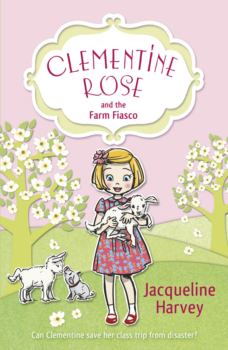 Clementine Rose and the Farm Fiasco a year on ladybug farm