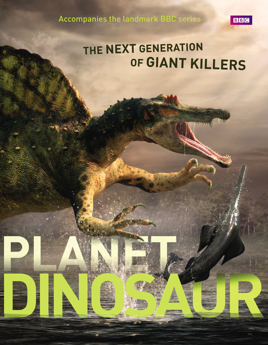 Planet Dinosaur ten things we did and probably shouldn t have