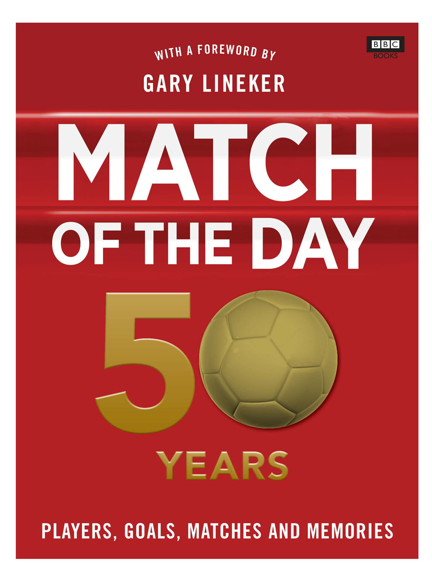 Match of the Day: 50 Years of Football match of the day quiz book