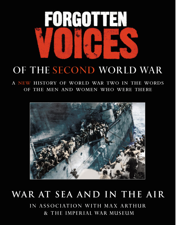 Forgotten Voices Of The Second World War: War at Sea and in the Air shakespeare w the merchant of venice книга для чтения