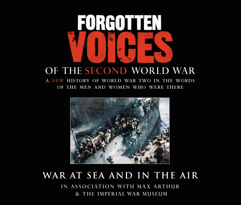 Forgotten Voices Of The Second World War: War at Sea and in the Air european stamp issues of the second world war images of triumph deceit and despair