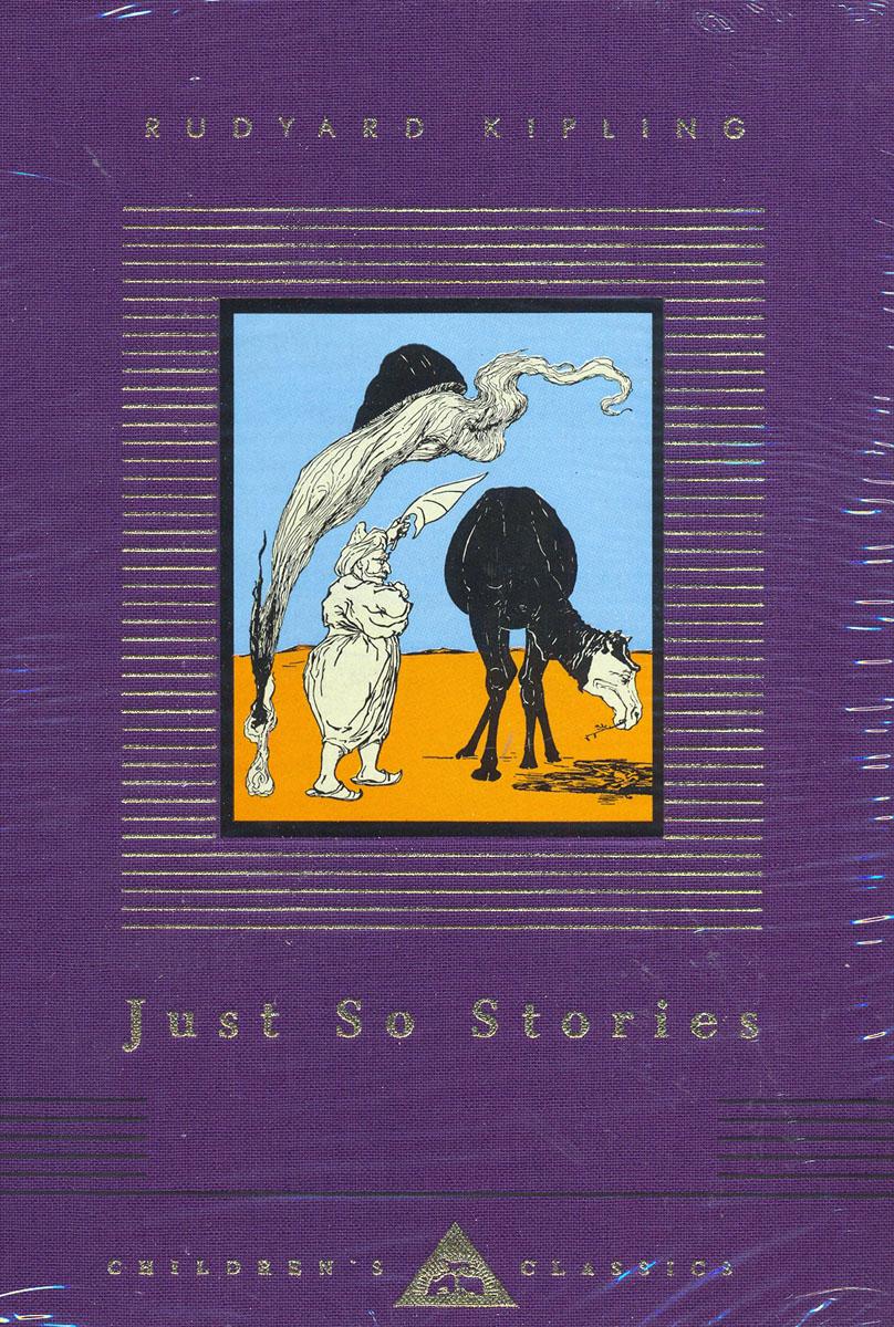 Just So Stories kipling r just so stories