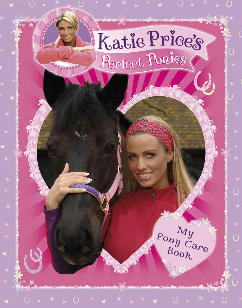 Katie Price's Perfect Ponies: My Pony Care Book pretty ponies colouring book
